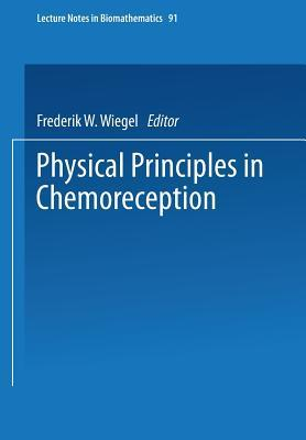 Physical Principles In Chemoreception Frederik W. Wiegel
