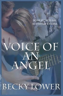Voice of an Angel  by  Becky Lower