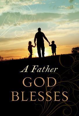 A Father God Blesses Jack Countryman