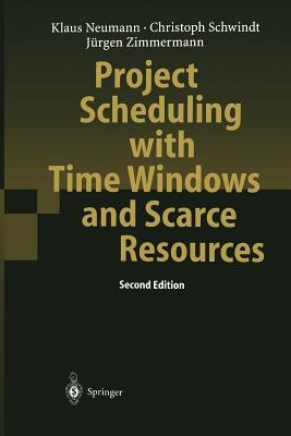 Project Scheduling with Time Windows and Scarce Resources: Temporal and Resource-Constrained Project Scheduling with Regular and Nonregular Objective Functions Klaus Neumann