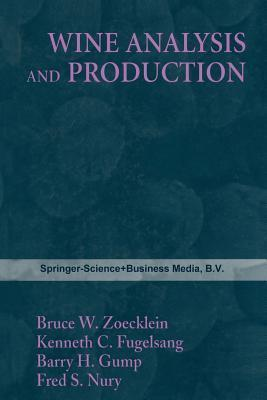 Wine Analysis and Production Zoecklein