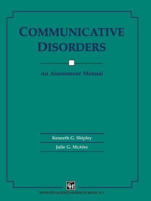 Communicative Disorders Kenneth G. Shipley