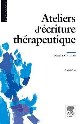 Ateliers DEcriture Therapeutique  by  Nayla Chidiac