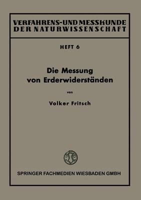 Die Messung Von Erderwiderstanden  by  Volker Fritsch