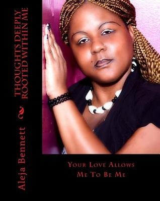 Thoughts Deeply Rooted Within Me: All I Can Do Is Stand  by  Aleja Bennett