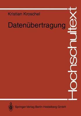 Datenubertragung: Eine Einfuhrung  by  Kristian Kroschel