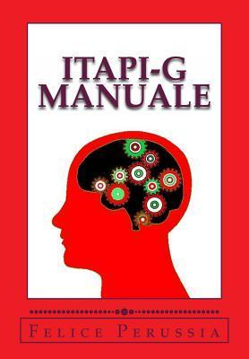 Itapi-G Manuale: Italia Personality Inventory - General  by  Felice Perussia