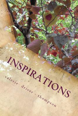 Inspirations  by  Mrs Valerie Driver Thompson