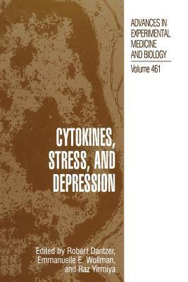 Cytokines, Stress, and Depression Robert Dantzer