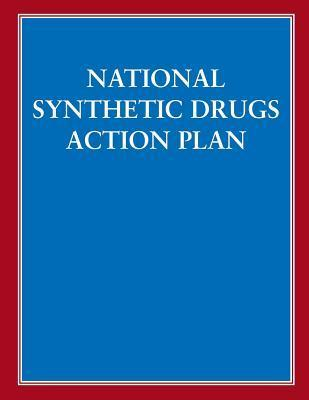 National Synthetic Drugs Action Plan Congressional Research Service