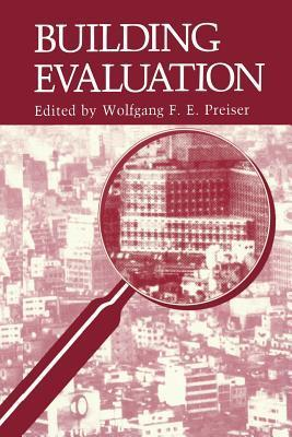 Building Evaluation  by  Wolfgang F.E. Preiser