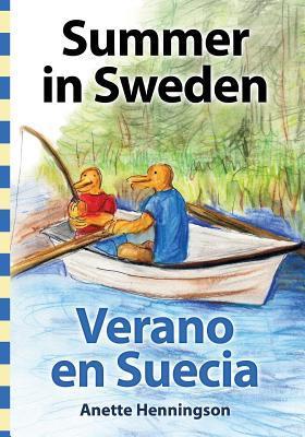 Summer in Sweden / Verano En Suecia Anette Henningson