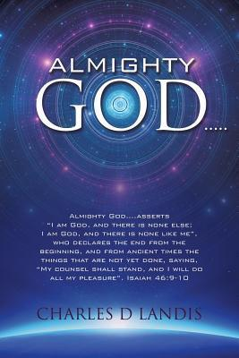 Almighty God.....  by  Charles D. Landis