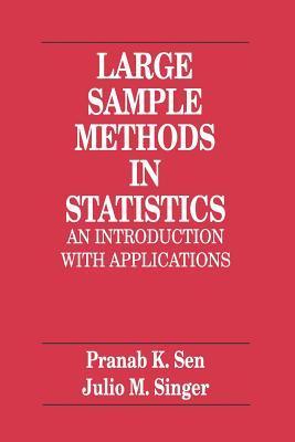 From Finite Sample to Asymptotic Methods in Statistics Pranab K. Sen