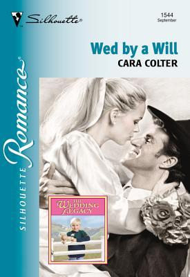 Wed a Will by Cara Colter