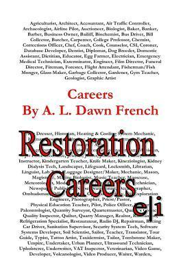 Careers: Restoration Careers A.L. Dawn French