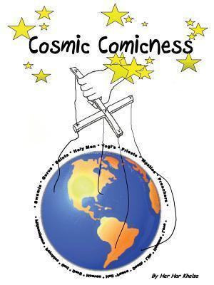 Cosmic Comicness Har Har Khalsa