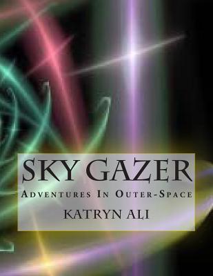 Sky Gazer Katryn Ali