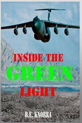 Inside the Green Light: Inside the Green Light  by  B.E. Knorra