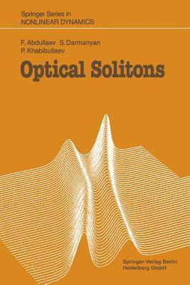 Optical Solitons  by  Fatkhulla Abdullaev