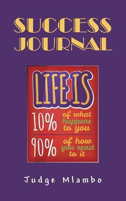 Success Journal  by  Judge Mlambo