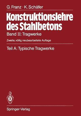 Tragwerke: Teil A: Typische Tragwerke  by  Gotthard E Franz