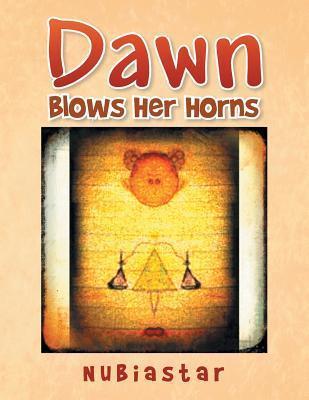 Dawn: Blows Her Horns  by  Nubiastar