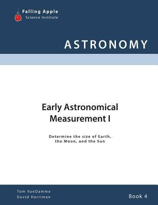 Early Astronomical Measurement I Tom Vandamme