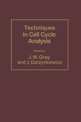 Techniques in Cell Cycle Analysis Joe W Gray