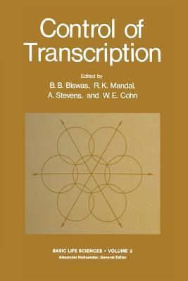 Control of Transcription  by  B. Biswas