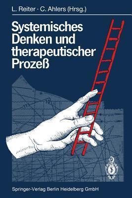 Von Der Familientherapie Zur Systemischen Perspektive  by  Ludwig Reiter