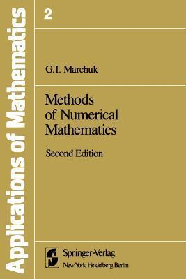 Methods of Numerical Mathematics  by  G.I. Marchuk
