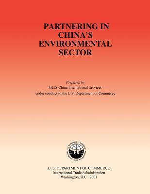 Partnering in Chinas Environmental Sector U S Department of Commerce- Internation