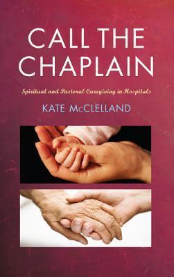 Call the Chaplain Kate McClelland