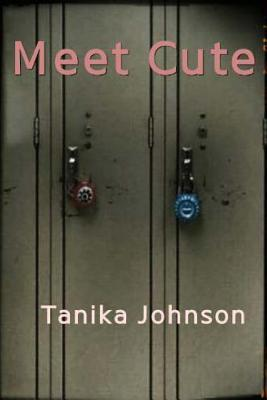 Meet Cute  by  Tanika Johnson