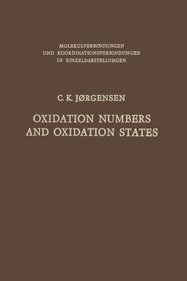 Oxidation Numbers and Oxidation States Christian Klixbüll Jørgensen