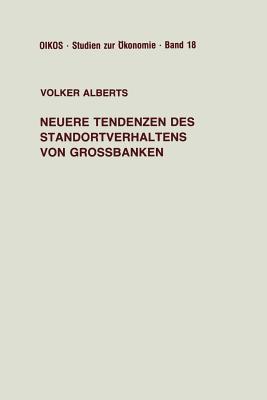 Neuere Tendenzen Des Standortverhaltens Von Grossbanken Volker Alberts