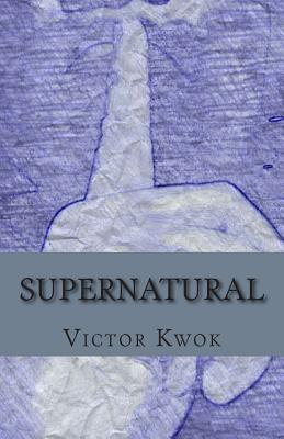 Supernatural: Sequel to Paranormal - A Ben and Co. Novel  by  Victor W Kwok