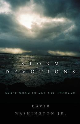 Storm Devotions  by  David Washington