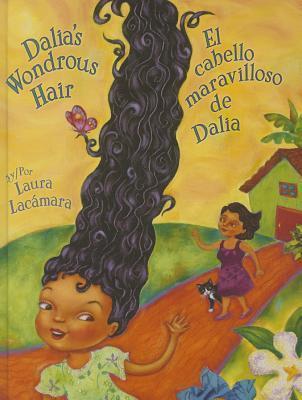 Dalias Wondrous Hair / El Maravilloso Cabello de Dalia  by  Laura Lacaamara