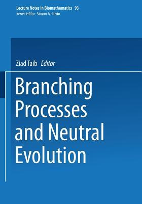 Branching Processes And Neutral Evolution  by  Ziad Taib