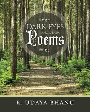 Dark Eyes and Other Poems  by  R Udaya Bhanu