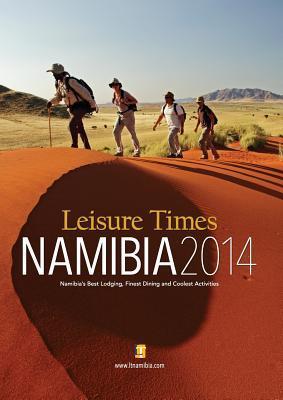 Leisure Times Namibia 2014  by  John R Wheeling