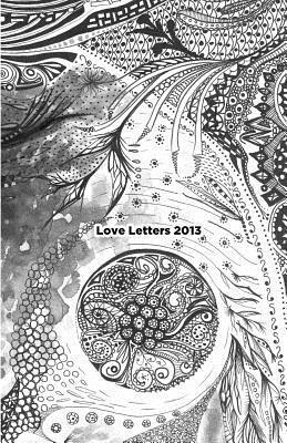 Love Letters 2013 Christopher Michael Roybal