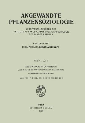 Angewandte Pflanzensoziologie  by  Erwin Aichinger