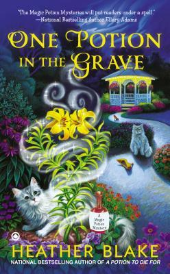 One Potion in the Grave ( A Magic Potion Mystery #2)  by  Heather Blake