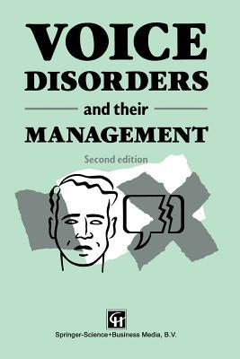 Voice Disorders and Their Management  by  Margaret Fawcus