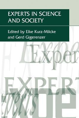 Experts in Science and Society Elke Kurz-Milcke