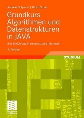 Grundkurs Algorithmen Und Datenstrukturen In Java Ulrich Grude