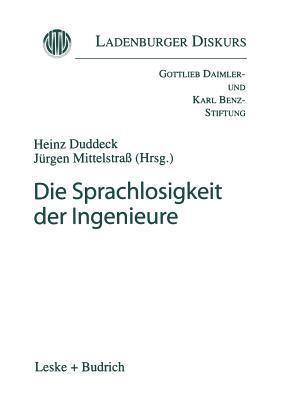Die Sprachlosigkeit der Ingenieure Heinz Duddeck